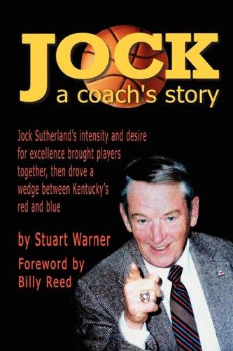 Jock: A Coach's Story por Stuart Warner