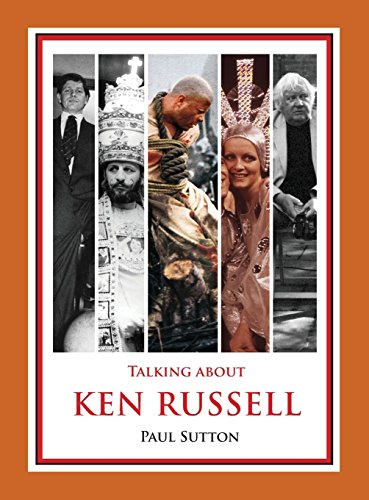 Talking about Ken Russell (Expanded Edition) (Standard Edition) por Paul Sutton