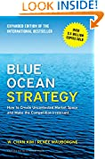 #1: Blue Ocean Strategy, Expanded Edition: How to Create Uncontested Market Space and Make the Competition Irrelevant