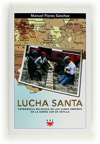 Lucha Santa (eBook-ePub) (GP Actualidad nº 127) por Manuel Flores Sánchez