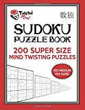 Twisted Mind Sudoku Puzzle Book, 200 Super Size Mind Twisting Puzzles, 100 Medium and 100 Hard: One Gigantic Puzzle Per Letter Size Page: Volume 23 (Twisted Mind Puzzles)