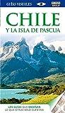 Chile y la isla de Pascua (Guías Visuales)