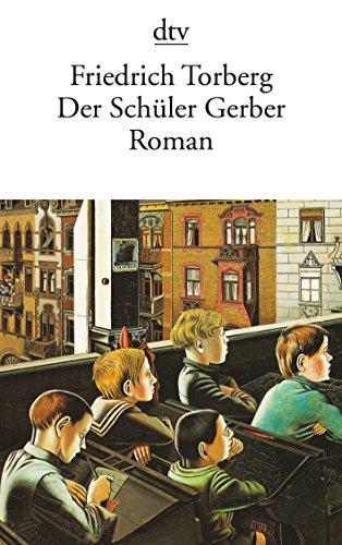 Preisvergleich Produktbild Der Schüler Gerber: Roman