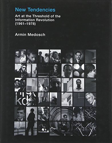 new-tendencies-art-at-the-threshold-of-the-information-revolution-1961-1978