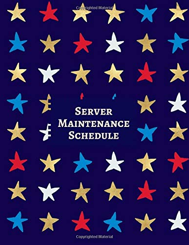 Server Maintenance Schedule: Server Daily Routine Inspection Log, Safety, Maintenance and Repair Record Notebook, Logbook, Journal, Organiser Diary ... pages. (Server Maintenance Tracker, Band 33) (Band Organizer Wall Mount)