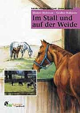 Im Stall und auf der Weide - Kleines Hufeisen - Großes Hufeisen