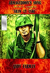 'SHAW - Lt: USMC': A PREQUEL (ARMAGEDDON'S SONG Book 6) (English Edition)