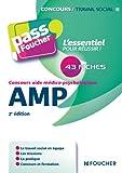 Pass'Foucher - Concours aide médico-psychologique AMP 2e édition (French Edition)