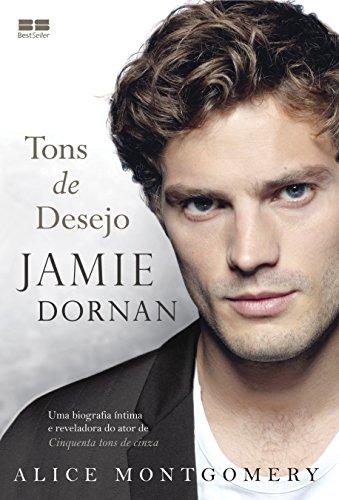 Jamie Dornan. Tons de Desejo (Em Portuguese do Brasil)