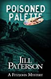 Poisoned Palette (Fitzjohn Book 6) by Jill Paterson