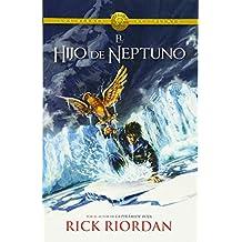 El Hijo de Neptuno (The Son Of Neptune): Heroes del Olimpo 2 (Los Heroes Del Olimpo/Heroes of Olympus)