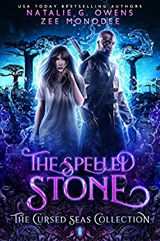 The Spelled Stone (The Cursed Seas Collection) by [G. Owens, Natalie, Monodee, Zee, Seas, Cursed, Legacy, Charmed]
