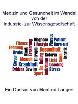 Medizin und Gesundheit im Wandel von der Industrie- zur Wissensgesellschaft