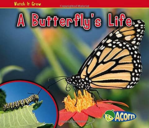 A Butterfly's Life (Watch It Grow (Heinemann Paperback))