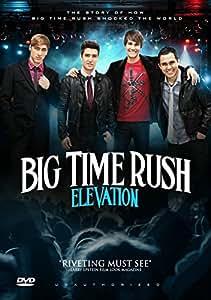 Big Time Rush: Elevation [DVD]