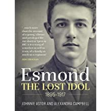 Esmond. The Lost Idol. 1895-1917