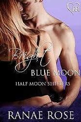 Bright Blue Moon (Half Moon Shifters Book 3) (English Edition)
