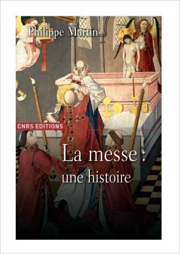Le théâtre divin : Une histoire de la messe XVIe-XXe siècles de Philippe Martin ( 7 janvier 2010 )