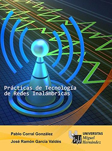 Prácticas de Tecnología de Redes Inalámbricas por Pablo Corral González
