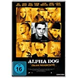 Alpha Dog - Tödliche Freundschaften