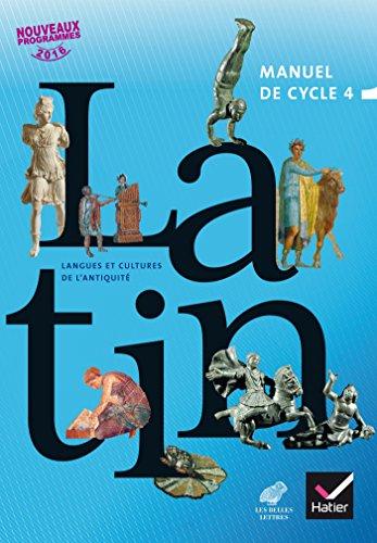 LCA Latin Cycle 4 Éd. 2017 - Livre élève par Thierry Bayart