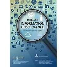 Information Governance: Ein Leitfaden mit Checklisten, Mustern und Vorlagen