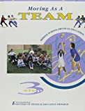 Moving As a Team (MIDDLE SCHOOL PHYSICAL EDUCATION, STEP 3)