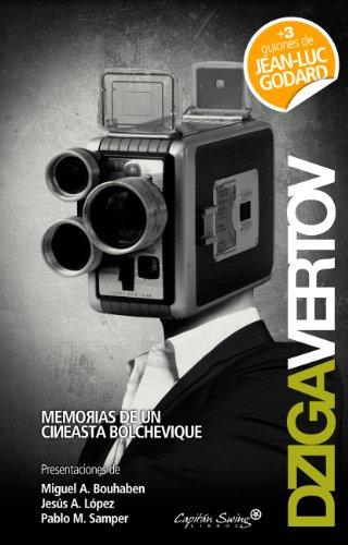 Memorias De Un Cineasta Bolcheviq (Entrelíneas) por Dziga Vertov