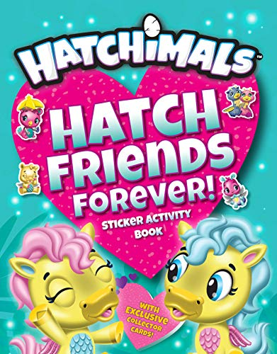 Hatch Friends Forever !: Sticker Activity Book (Hatchimals)