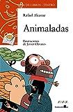 Animaladas (Literatura Infantil (6-11 Años) - Sopa De Libros (Teatro)) - Best Reviews Guide