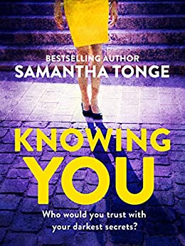 Knowing You by [Tonge, Samantha]