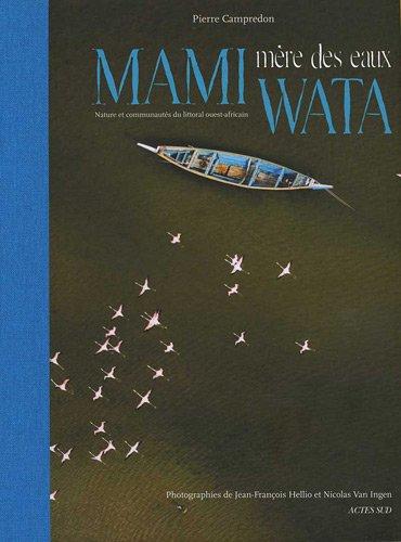 Mami Wata mère des eaux : Nature et communautés du littoral ouest-africain
