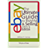 eBay - The Ultimate Guide to Buying and Selling on eBay - 2013 edition