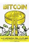 https://libros.plus/bitcoin-la-moneda-del-futuro-que-es-como-funciona-y-por-que-cambiara-el-mundo/