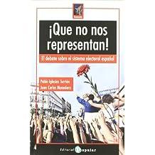 ¡Que no nos representan! : el debate sobre el sistema electoral español (Rompeolas, Band 20)