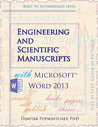 Engineering and Scientific Manuscripts with Microsoft Word 2013 (English Edition)