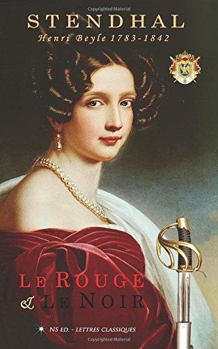 Le Rouge & le Noir (texte original): Chronique du XIXe siècle