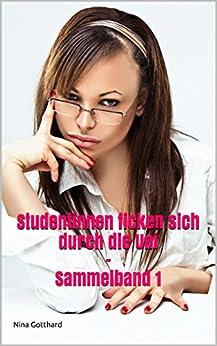 Studentinnen ficken sich durch die Uni: Sammelband 1 eBook