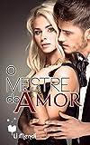 O Mestre do Amor (Série MeM Livro 2) (Portuguese Edition)
