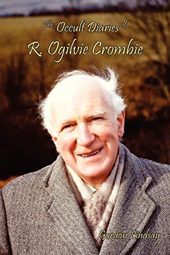 The Occult Diaries of R. Ogilvie Crombie PDF Books