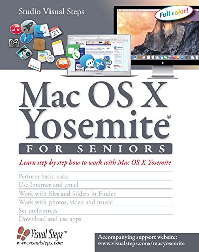 Mac OS X Yosemite for Seniors: Learn Step by Step How to Work with Mac OS X Yosemite (Studio Visual Steps) por Studio Visual Steps