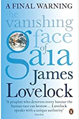 The Vanishing Face of Gaia: A Final Warning Paperback