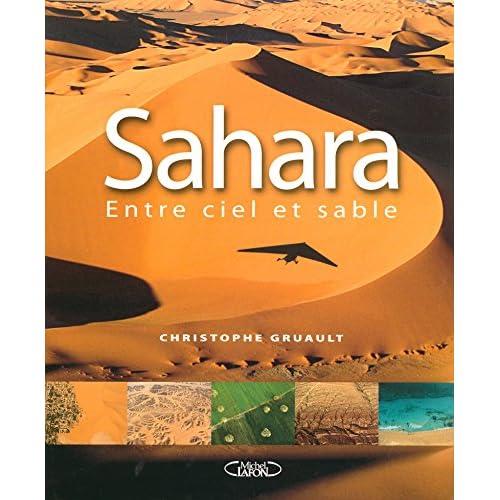 SAHARA ENTRE CIEL ET SABLE
