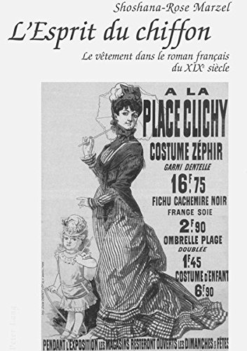 L'Esprit du chiffon: Le vêtement dans le roman français du XIX e siècle (Farm-mädchen-kleidung)