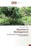 Education et Developpement: Le cas des ecoles rurales de la region du Cacau-Bahia-Bresil
