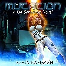 Mutation: Kid Sensation, Book 2