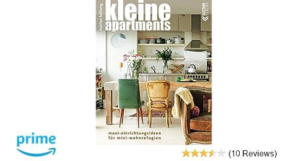 Kleine Apartments: Amazon.de: Marion Hellweg: Bücher