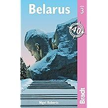 Belarus (Bradt Travel Guides)