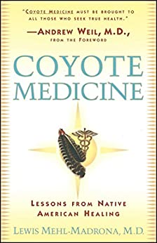 coyote-medicine-lessons-from-native-american-healing-english-edition