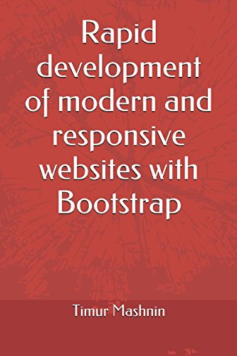 Rapid development of modern and responsive websites with Bootstrap